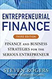 img - for Entrepreneurial Finance, Third Edition: Finance and Business Strategies for the Serious Entrepreneur book / textbook / text book