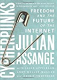 img - for Cypherpunks: Freedom and the Future of the Internet book / textbook / text book