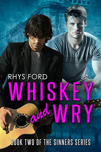 Whiskey and Wry (Sinners Series Book 2)