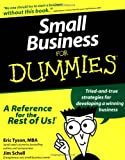 Small Business for Dummies, Eric Tyson and Jim Schell, 0764550942