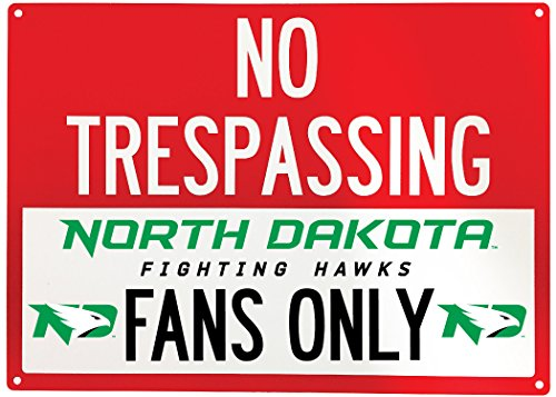 NCAA No Tresspassing-Fans Only Metal Sign-Licenced College Fans Sign (North Dakota Fighting Hawks) ()