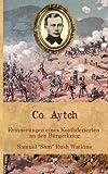 Co. Aytch: Erinnerungen eines Konföderierten an den Bürgerkrieg (Zeitzeugen des Sezessionskrieges 2)
