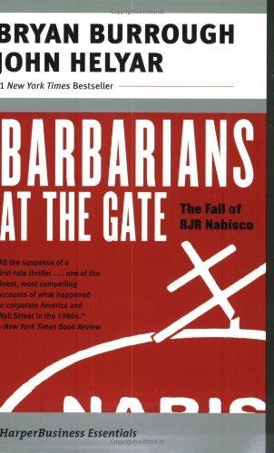 Barbarians at the Gate by Burrough, Bryan, Helyar, John. (Harper Paperbacks,2003) [Paperback]