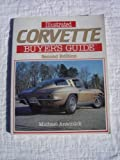 Illustrated Buyers Guide No. 2 : Corvette Edition, Antonick, Michael, 0879382406