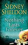 Nothing Lasts Forever by Sidney Sheldon front cover