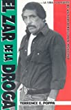 El Zar de la Droga, Terrence E. Poppa and Terrence Poppa, 0966443012