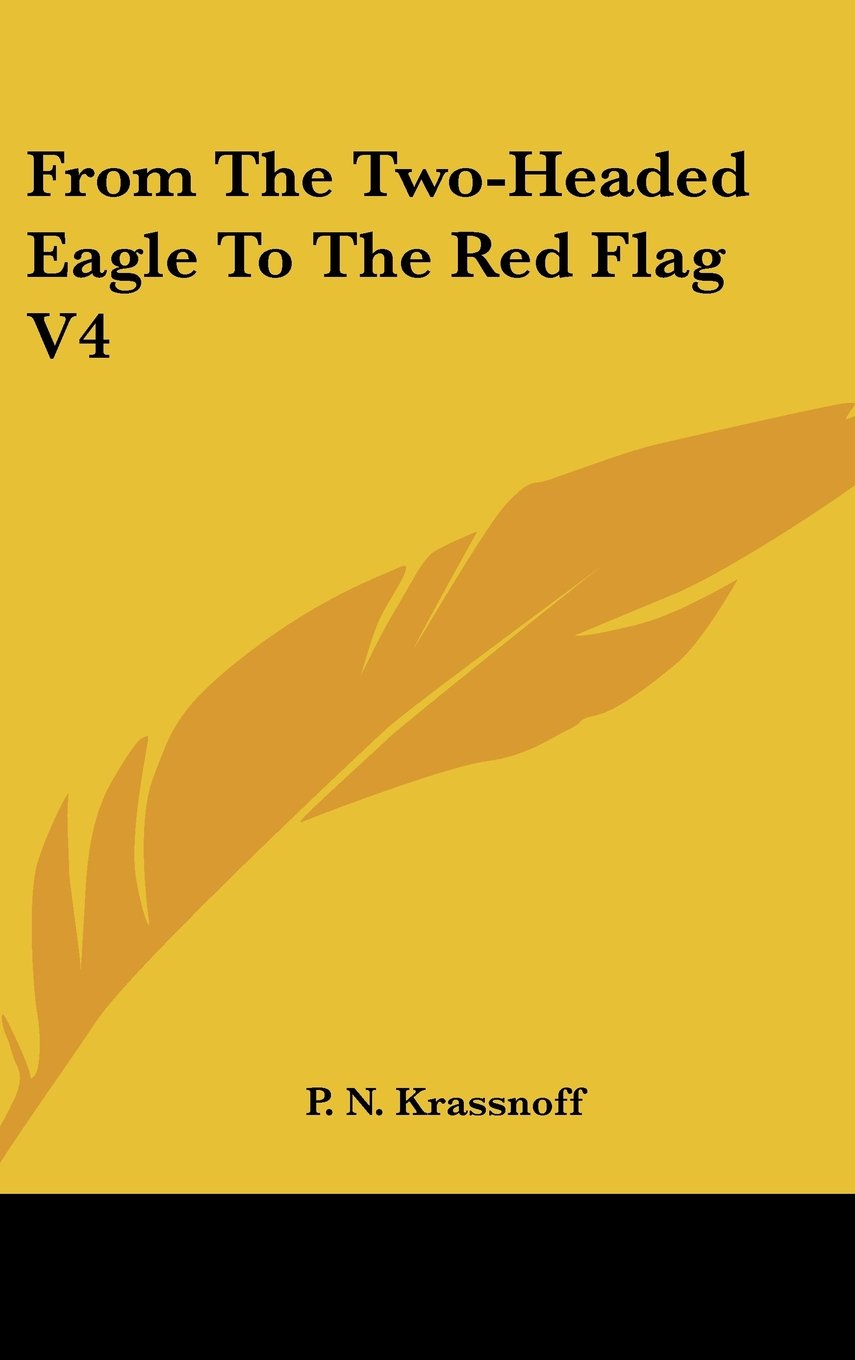 Download From The Two-Headed Eagle To The Red Flag V4 pdf