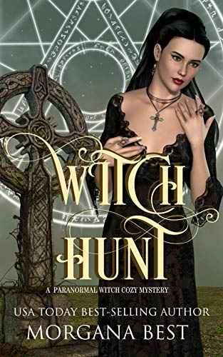 Witch Hunt: A Paranormal Witch Cozy Mystery (His Ghoul Friday Book 5) by [Best, Morgana]