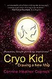 Cryo Kid, Corinne Copnick, 0595478344