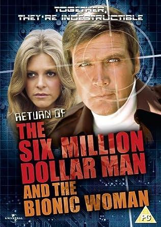 the return of the six million dollar man