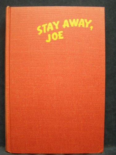 Stay Away, Joe -