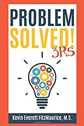 Problem Solved! 3Rs