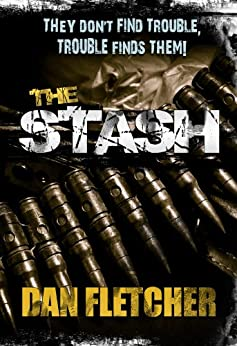 The Stash: Revised Edition 2015 by [Fletcher, Dan]