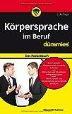 Körpersprache im Beruf für Dummies Das Pocketbuch