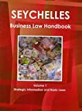 Seychelles Business Law Handbook, IBP USA, 1438770987