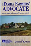 History of the South Dakota Farmers Union, Lynwood E. Oyos, 0931170729