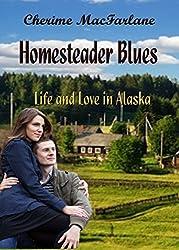Homesteader Blues: Volume 2