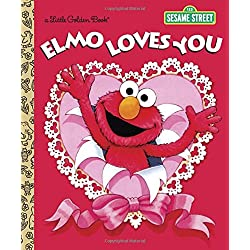 Elmo Loves You (Sesame Street) (Little Golden Book)
