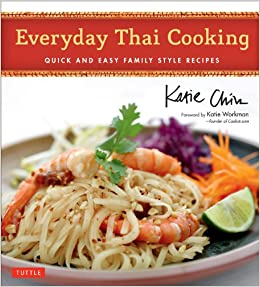 Amazon Fr Everyday Thai Cooking Quick And Easy Family Style
