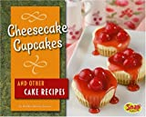 Cheesecake Cupbcakes and Other Cake Recipes