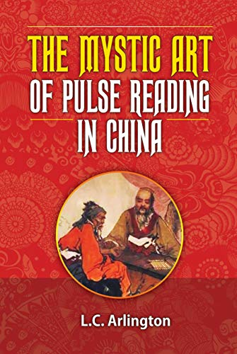 - The Mystic Art of Pulse Reading in China