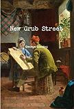 New Grub Street (Annotated)