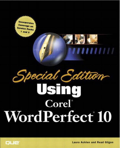 Special Edition Using Corel WordPerfect 10 by Brand: Que
