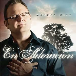 Marcos Witt Marcos Witt En Adoracion Amazon Com Music