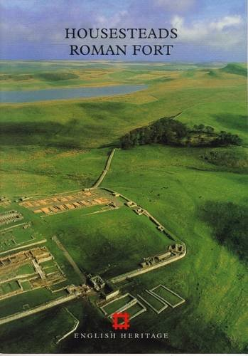 Housesteads Roman Fort (English Heritage Guidebooks)