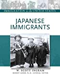 Japanese Immigrants, Scott Ingram, 0816056889