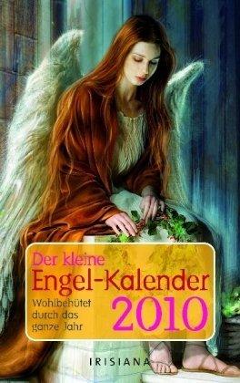 Der kleine Engelkalender 2010: Wohlbehütet durchs ganze Jahr