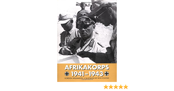 Afrikakorps 1941-1943 (Trade Editions): Amazon.es: Williamson ...