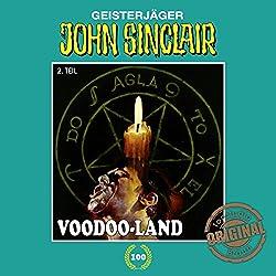 Voodoo-Land 2 (John Sinclair - Tonstudio Braun Klassiker 100)