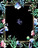 Lia: 110 Pages 8x10 Inches Flower Frame Design Journal with Lettering Name, Journal Composition Notebook, Lia
