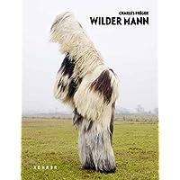 Charles Fréger – Wilder Mann