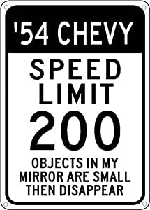 1954 54 CHEVY Speed Limit Sign - 10 x 14 Inches