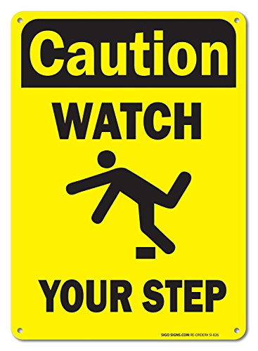 Watch Your Step Safety Sign, Federal 10x7 Aluminum, For Indoor or Outdoor Use - By SIGO SIGNS