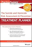 img - for The Suicide and Homicide Risk Assessment and Prevention Treatment Planner, with DSM-5 Updates (PracticePlanners) book / textbook / text book