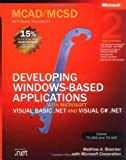 MCAD/MCSD Self Paced Training Kit: Developing Windows Applications with VB.NET & C#.NET Book/CD/DVD Package 2nd Edition: Developing Windows Based ... with VB.NET and C#.NET (Pro-Certification) 2nd (second) Edition by Stoecker, Matthew A. publishe