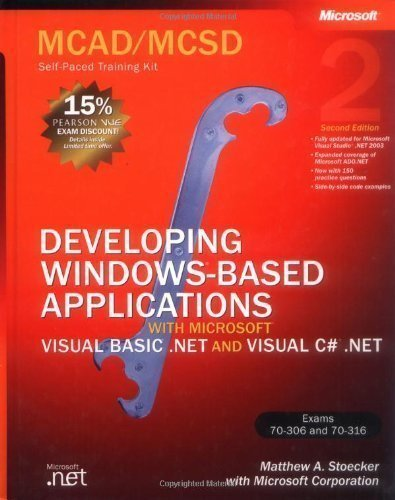 MCAD/MCSD Self Paced Training Kit: Developing Windows Applications with VB.NET & C#.NET Book/CD/DVD Package 2nd Edition: Developing Windows Based ... with VB.NET and C#.NET (Pro-Certification) 2nd (second) Edition by Stoecker, Matthew A. publishe by MICROSOFT PRESS