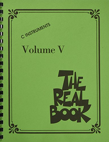 The Real Book Volume 5 - C Edition (Real Books (Hal Leonard))