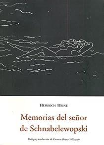 Memorias del señor de Schnabelewopski  par Heine
