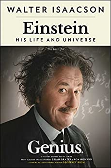 Einstein: His Life and Universe by [Isaacson, Walter]