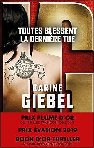 Toutes Blessent La Derniere Tue Karine Giebel