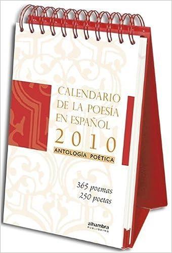 Calendario 365.Calendario De La Poesia En Espanol 2010 365 Poemas Clasicos Y