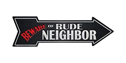 Smart Blonde Beware Rude Neighbor Novelty Metal Arrow Sign A 348
