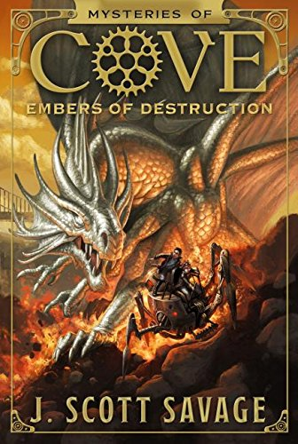 Mysteries of Cove, Book 3: Embers of Destruction - Cove Series