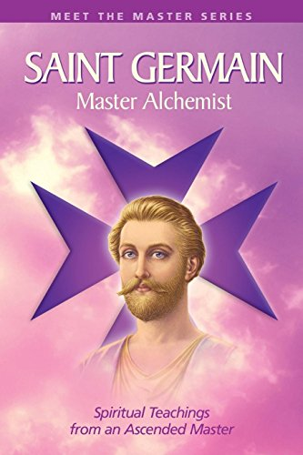 Saint Germain-Master Alchemist (Meet the Master)