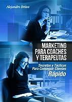 http://www.alejandrobritos.com/ Este libro manual esta diseñado específicamente para que coaches y terapeutas de todas las áreas para que puedan aprender los secretos Para La Captacion De Clientes, Tecnicas De Ventas y Ganar Dinero Rapido l...