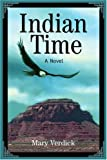 Indian Time, Mary Verdick, 0595289401